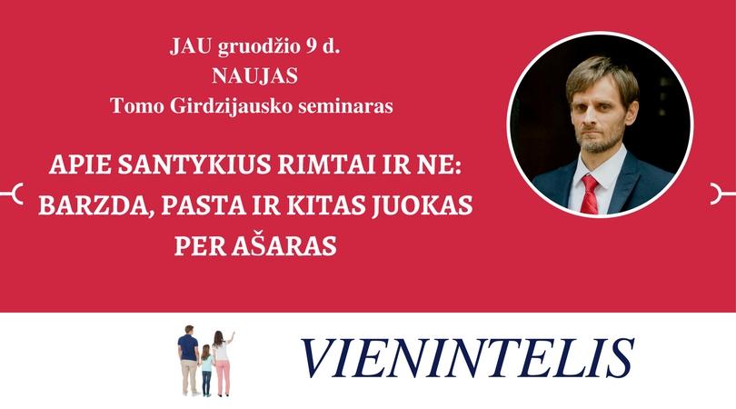 Copy of Copy of JAU gruodžio 9 d.NAUJASTomo Girdzijausko seminaras