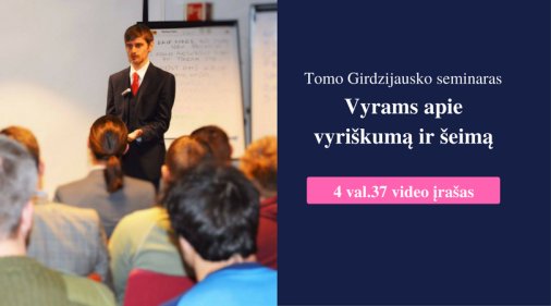 t-girdzijausko-seminaras-vilniujevyrams-apie-vyriskuma-ir-seima