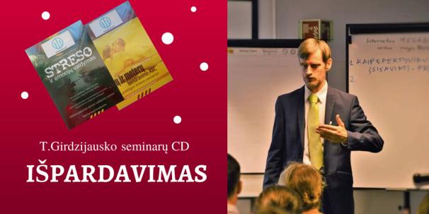 T.Girdzijausko seminarų CD IŠPARDAVIMAS